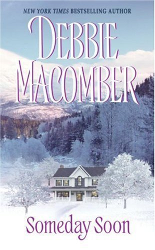 Someday Soon (Deliverance Company series Book - Time Blossom Series