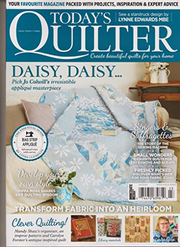 TODAY'S QUILTER MAGAZINE #23 2017, INCLUDE Kaleidoscope for sale  Delivered anywhere in USA