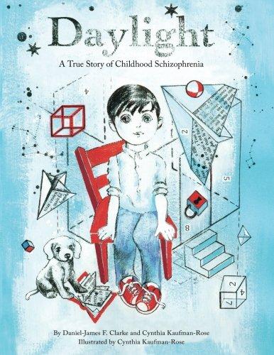 Daylight: A True Story of Childhood Schizophrenia