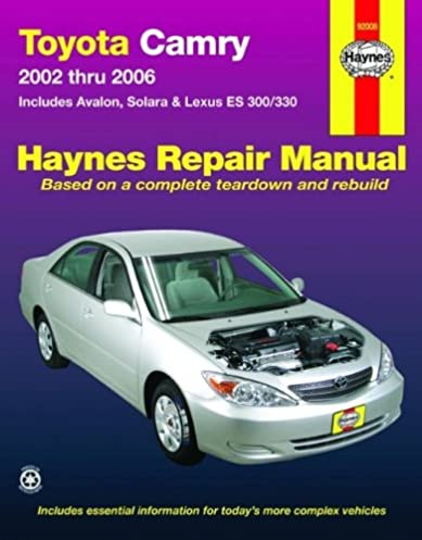 toyota camry 2002 2006 haynes repair manual haynes rh amazon com 1997 Toyota Camry Manual Toyota Camry vs Honda Accord