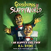 I Am Slappy's Evil Twin: Goosebumps Slappyworld, Book 3 | R.L. Stine