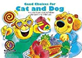 img - for Good Choices For Cat and Dog (Learn to Read Social Studies) book / textbook / text book