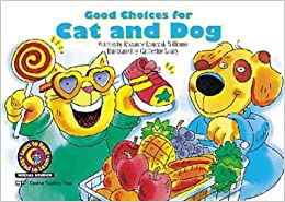 Book Good Choices For Cat and Dog (Learn to Read Social Studies)