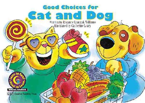 Good Choices For Cat and Dog (Learn to Read Social Studies) pdf