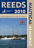 Reeds Nautical Almanac 2010, Neville Featherstone and Andy Du Port, 1408113406