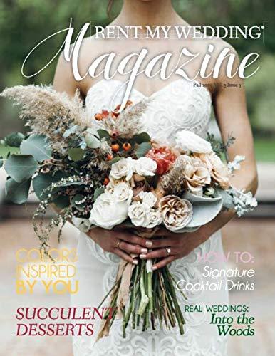 RENT MY WEDDING Magazine: Fall 2019 (Second Edition): Amazon ...