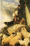 img - for Herding Dogs: Their Origins and Development in Britain by Iris Combe (1987-03-23) book / textbook / text book