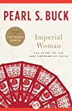 Imperial Woman by Pearl S. Buck front cover