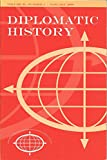 img - for Diplomatic History: The Journal of the Society for Historians of American Foreign Relations: January 2009; Volume 33, Number 1 book / textbook / text book