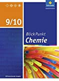 Blickpunkt Chemie - Ausgabe 2016 für Sekundarschulen und Oberschulen in Berlin und Brandenburg: Schülerband 9/10