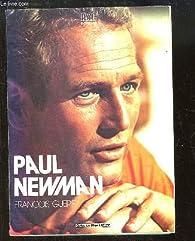 Paul Newman par François Guérif