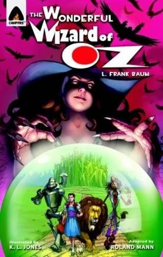 The Wonderful Wizard of Oz: The Graphic Novel (Campfire Graphic Novels) - Wizard Of Oz Novel