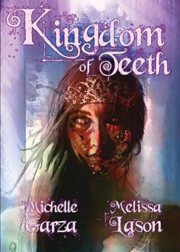Kingdom of Teeth by [Garza, Michelle, Lason, Melissa]