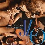 Jennifer Lopez Feat. Pitbull - Dance Again