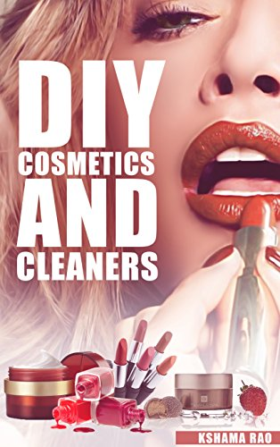 DIY COSMETICS AND CLEANERS