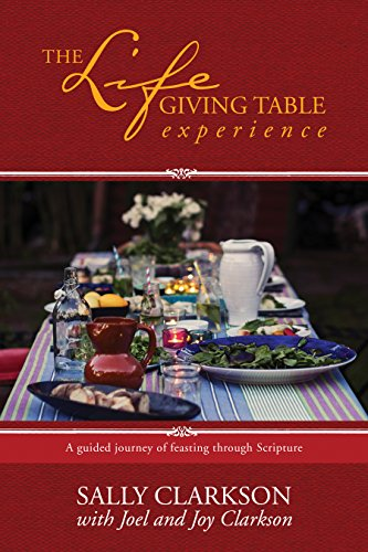 The Lifegiving Table Experience: A Guided Journey