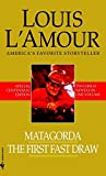 lamour the first fast draw - Matagorda/The First Fast Draw