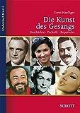 Die Kunst des Gesangs: Geschichte · Technik · Repertoire (Studienbuch Musik)