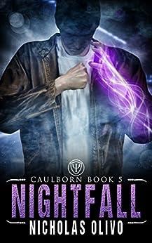 Nightfall: Caulborn 5 by [Olivo, Nicholas]