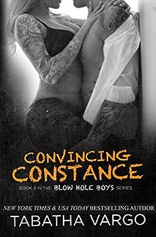 Convincing Constance (The Blow Hole Boys Book 3) by [Vargo, Tabatha]