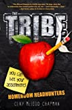 The Tribe: Homeroom Headhunters (Tribe Novel, A)