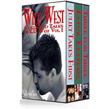 Wild West: Bundle - Juliet Takes First, Love Letters & Three for Three (The Visitor Saga Book 1)