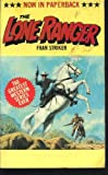 The Lone Ranger and Tonto, Fran Striker, 0523403798