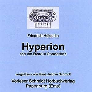 Hyperion oder der Eremit in Griechenland Hörbuch