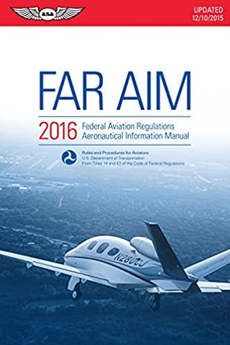 far aim 2016 ebook epub federal aviation regulations rh amazon com aeronautical information manual 2014 Aeronautical Information Manual 2017