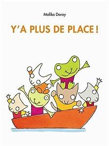 vignette de 'Y'a plus de place ! (Malika Doray)'