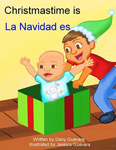 Christmastime is La Navidad es