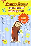 Curious George Super Sticker Activity Book (CGTV)