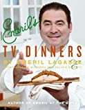 Emeril's TV Dinners, Emeril Lagasse, 0061871699