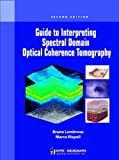 Guide to Interpreting Spectral Domain Optical Coherence Tomography, Lumbroso, Bruno and Rispoli, Marco, 9350253844