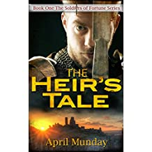 The Heir's Tale (The Soldiers of Fortune Book 1)