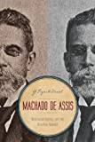 Machado de Assis, G. Reginald Daniel, 0271052465