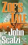 Zoe's Tale (Old Man's War Book 4)