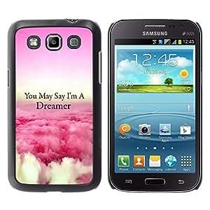 Caucho caso de Shell duro de la cubierta de accesorios de protección BY RAYDREAMMM - Samsung Galaxy Win I8550 I8552 Grand Quattro - Dreamer Clouds Pink Above Flying Quote