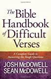 The Bible Handbook of Difficult Verses, Josh McDowell and Sean McDowell, 0736949445
