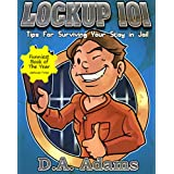 Lockup 101: Tips for Surviving Your Stay in Jail