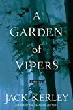 A Garden of Vipers, Jack Kerley, 0525949526