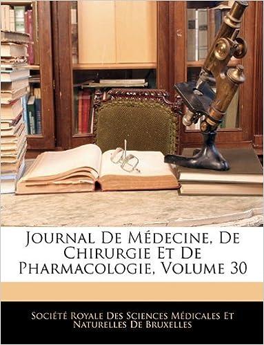 Livres gratuits en ligne Journal de Medecine, de Chirurgie Et de Pharmacologie, Volume 30 pdf, epub