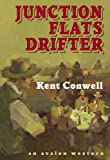 Junction Flats Drifter, Kent Conwell, 0803498306