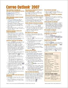 Microsoft Outlook 2007: Correo. Guía de referencia rápida (resumen de funciones, consejos y atajos de teclado. Hoja plastificada)(spanish Edition): Beezix ...