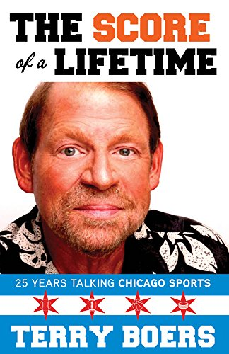 The Score of a Lifetime: 25 Years Talking Chicago Sports