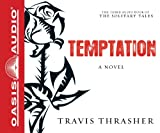 Temptation (Library Edition): A Novel (Solitary Tales)