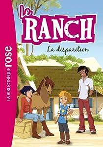 Le ranch, tome 4 : La disparition par Chatel