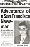 The Adventures of a San Francisco Newsman, Baron Muller, 0917583213