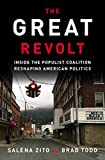 ISBN: 1524763683 - The Great Revolt: Inside the Populist Coalition Reshaping American Politics
