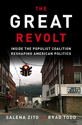 The Great Revolt : Inside the Populist Coalition Reshaping American Politics